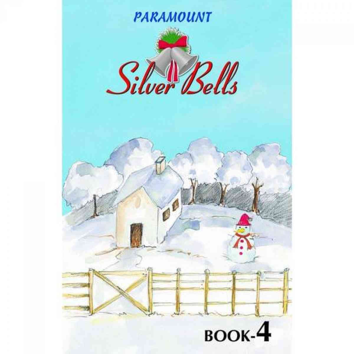 Paramount Silver Bells: Book 4