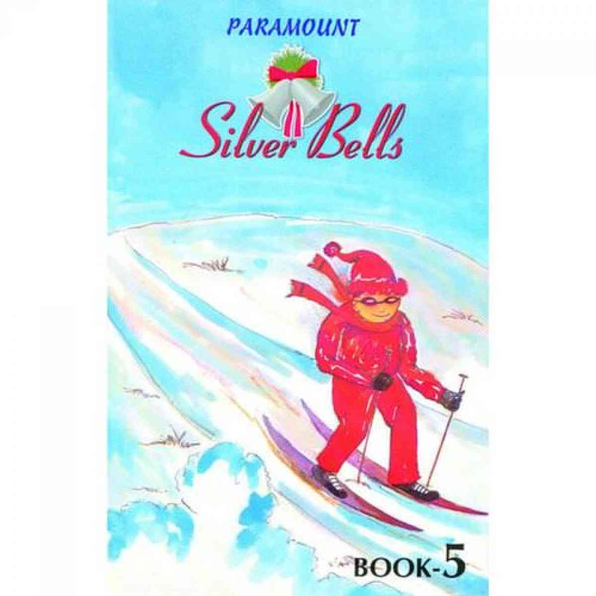 Paramount Silver Bells: Book 5