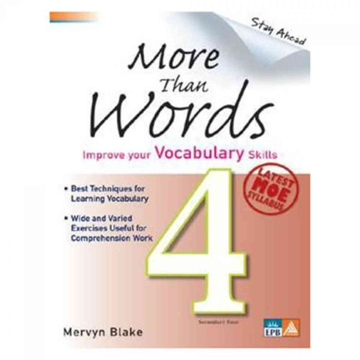 Paramount Stay Ahead: More Than Words Secondary 4 Imporve Your Vocabulary Skills