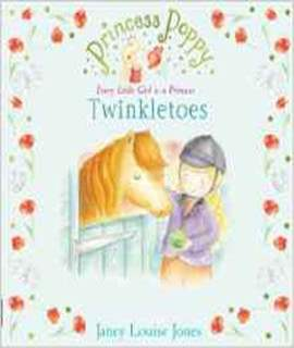 Princess Poppy Twinkletoes Princess Poppy Picture Books By Janey Louise Jones