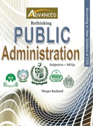 Public Administration For CSS By Waqas Rasheed