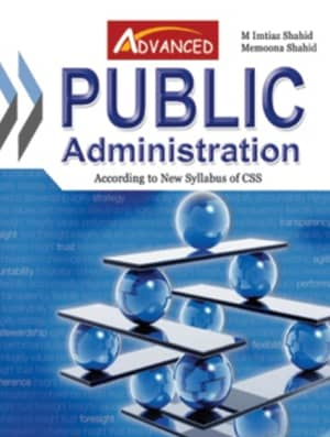 Public Administration For CSS By Imtiaz Shahid