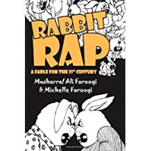 Rabbit Rap A 21st Century Fable By Musharraf Ali Farooqi