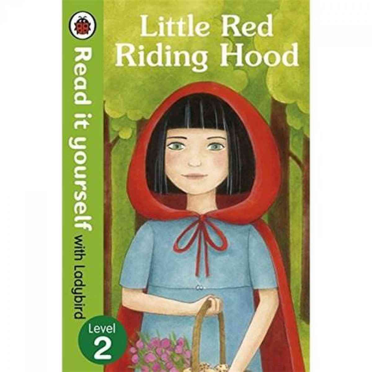 Read It Yourself: Little Red Riding Hood Level 2