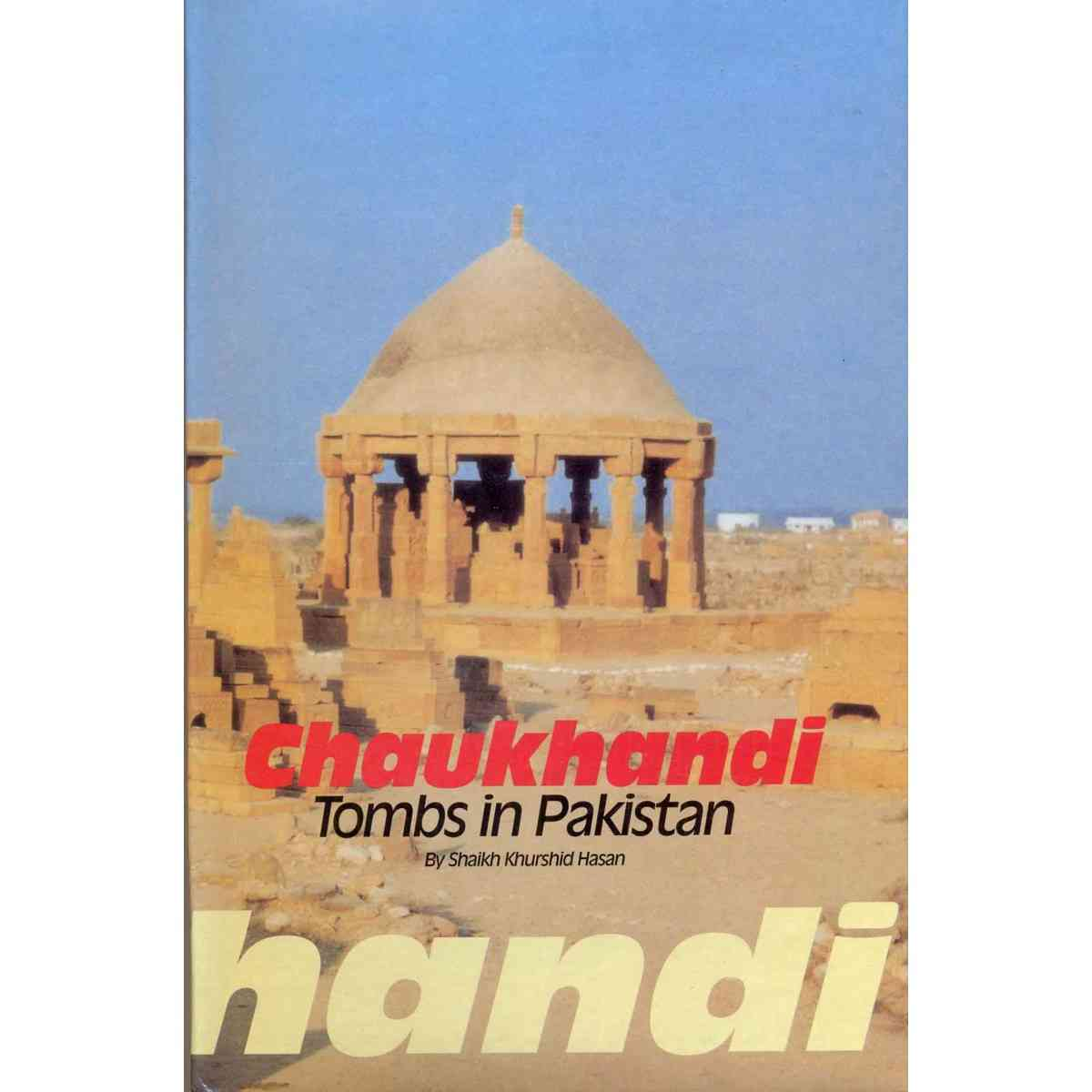 Royal Book Company Chaukhandi Tombs In Pakistan