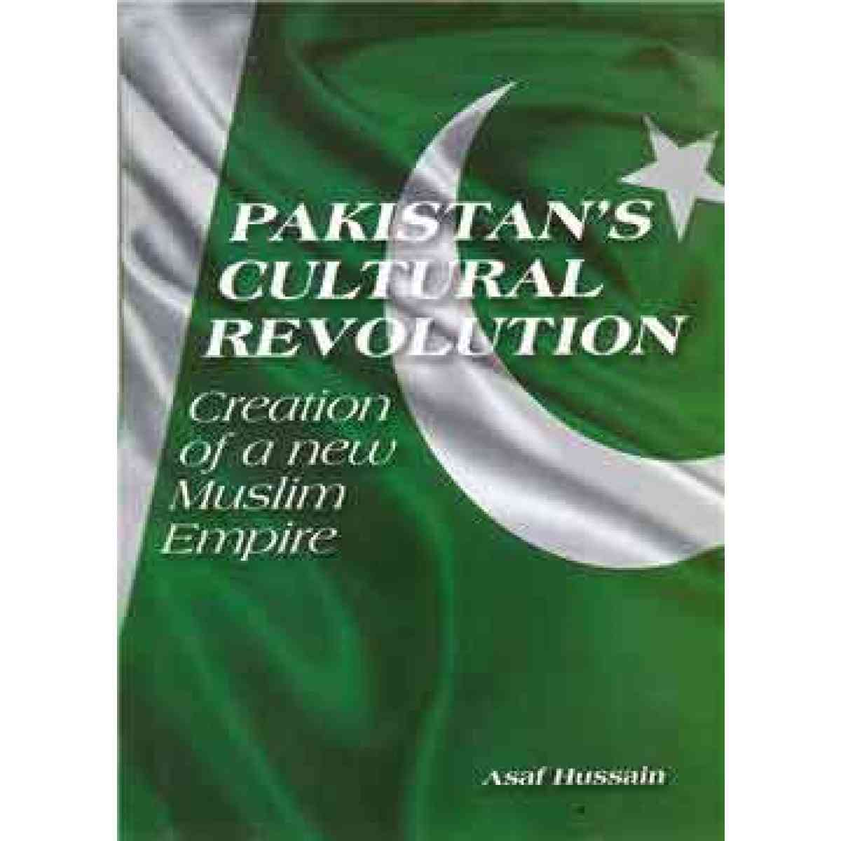 Royal Book Company Pakistans Cultural Revolution   Creation Of A New Muslim Empire