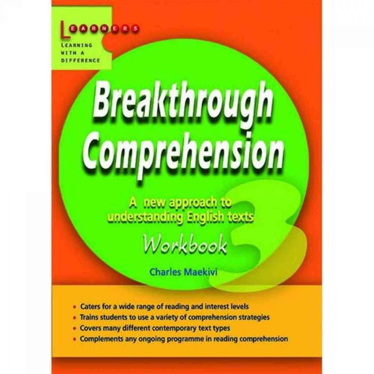 SCHOLASTIC EDUCATION INTERNATIONAL SINGAPORE Breakthrough Comprehension: Workbook 3