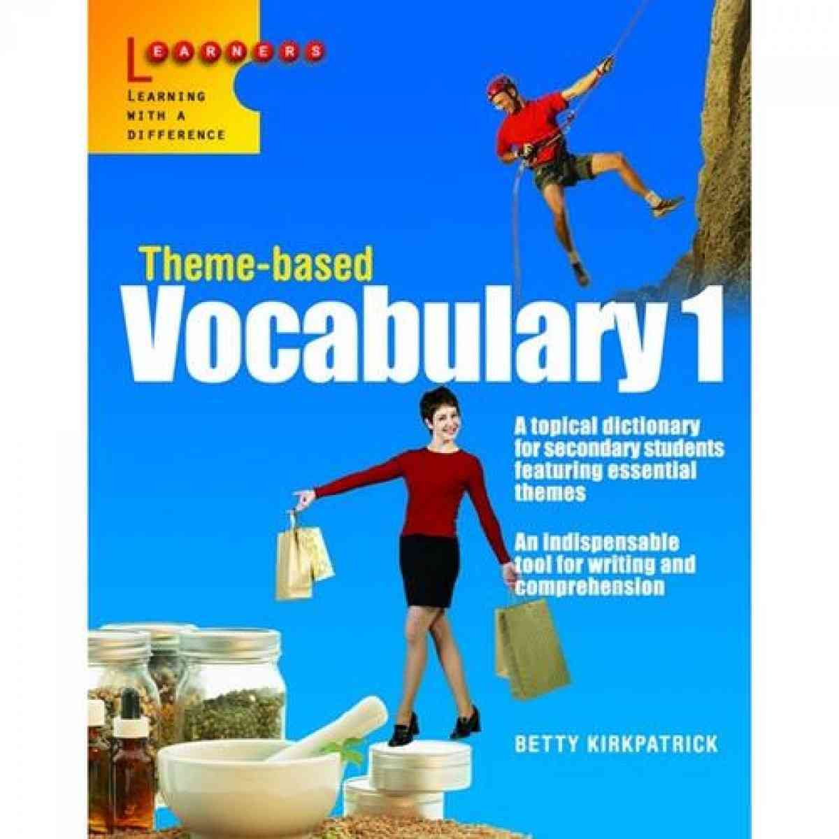 SCHOLASTIC EDUCATION INTERNATIONAL SINGAPORE Theme Based Vocabulary 1