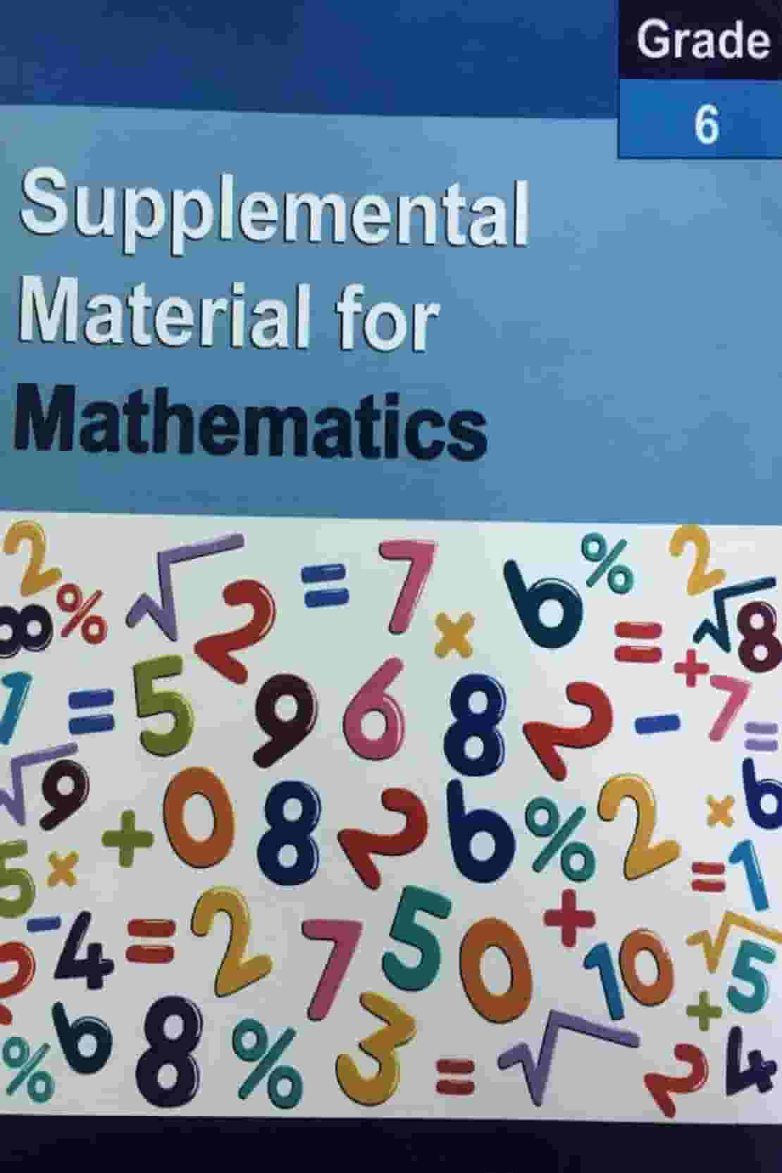 SUPPLEMENTAL MATERIAL FOR MATHEMATICS CLASS 6