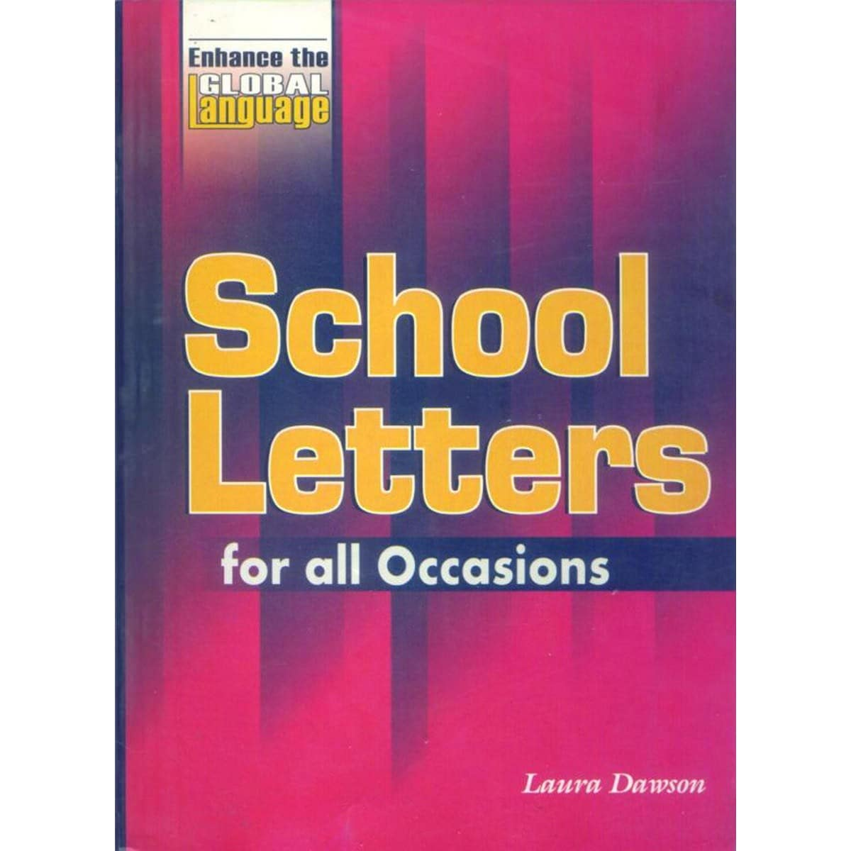 School Letters For All Occasions