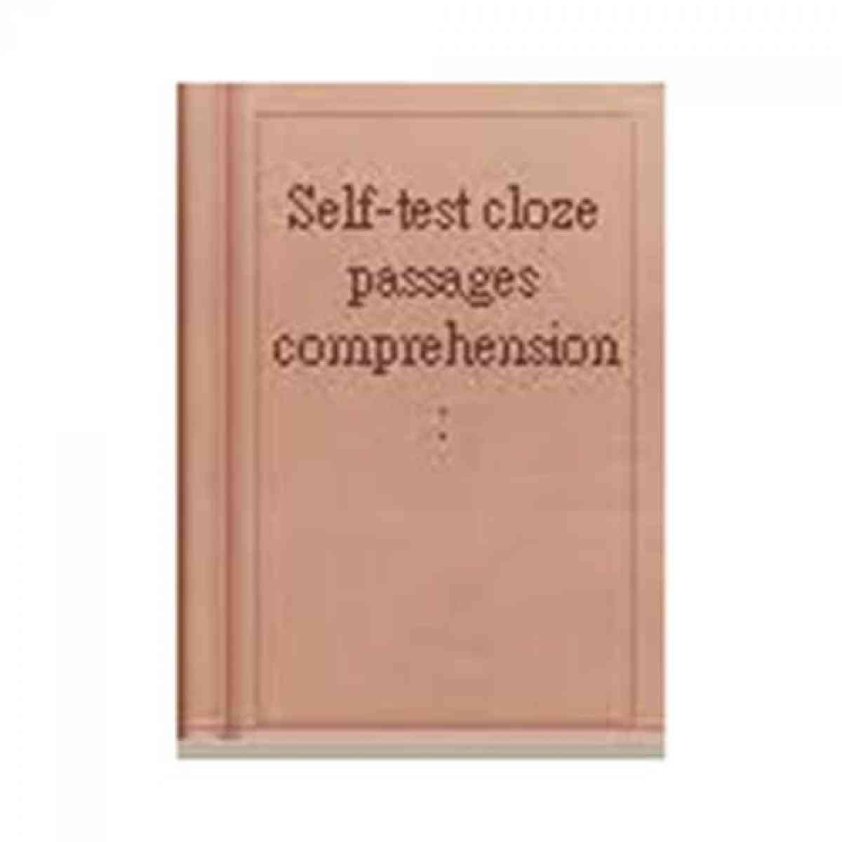 Self Test: Cloze Passages Comprehension Sec 2