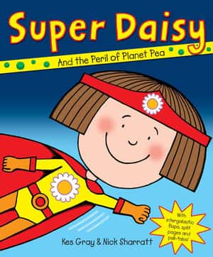 Super Daisy Daisy Picture Books By Kes Gray