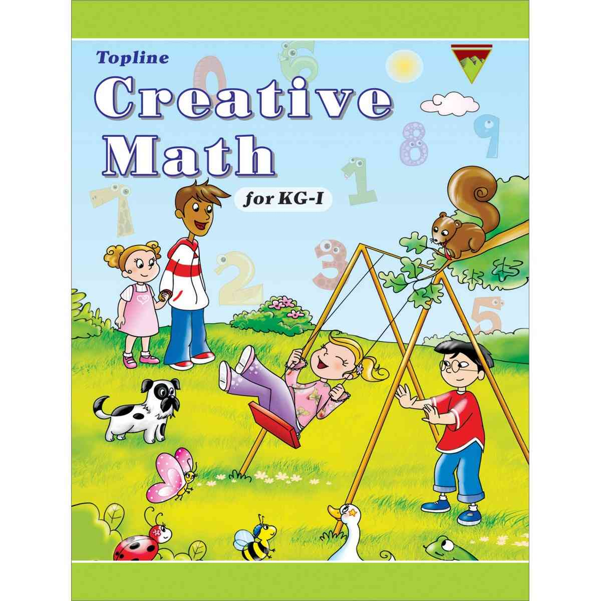 TOP LINE PUBLISHERS Creative Maths KG 1 By Ayesha Rizwan
