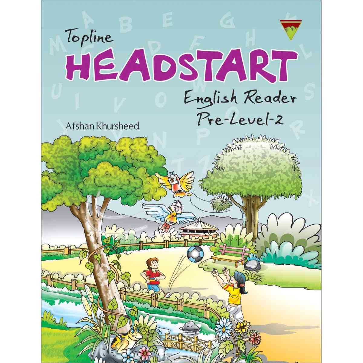 TOP LINE PUBLISHERS Headstart English Reader Level K.G 2