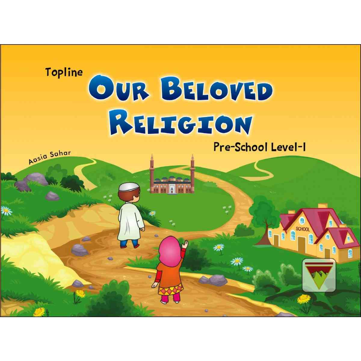 TOP LINE PUBLISHERS Our Beloved Religion Pre School Level   1