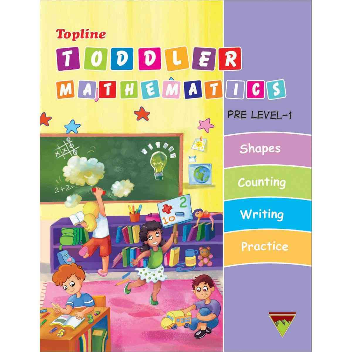 TOP LINE PUBLISHERS Topline Toddler Mathematics Level 1 By Madam Ammara Anwar