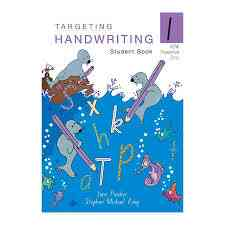Targeting Handwriting Student Book 1