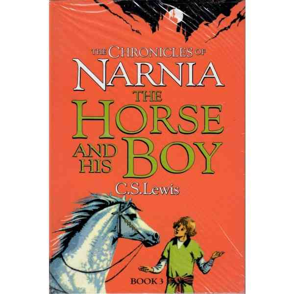 The Chronicles Of Narnia The Horse And His Boy