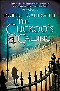 The Cuckoos Calling By J K Rowling