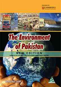 The Environment Of Pakistan New Edition For Class 8 Cambridge