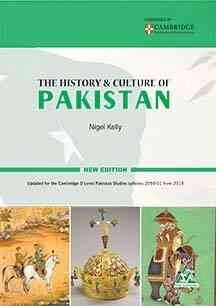 The History And Culture Of Pakistan New Edition For Class 9 Cambridge