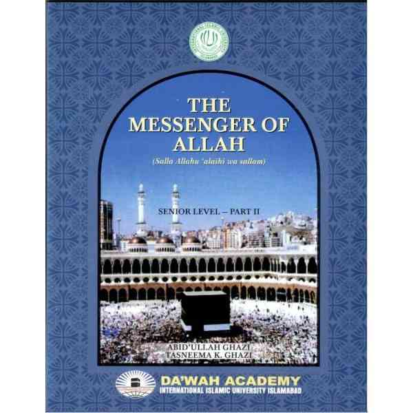 The Messenger Of ALLAH Part 2