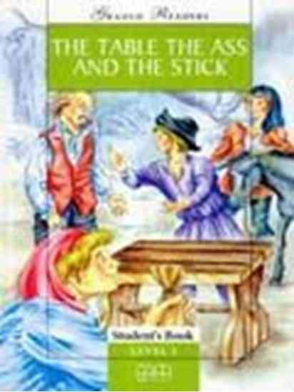The Table, The Ass And The Stick Students Book