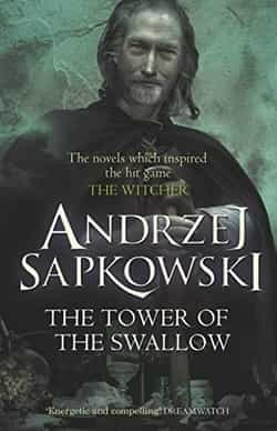 The Tower Of The Swallow The Witcher Book 6 By Andrzej Sapkowski