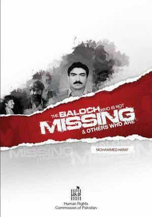 The Baloch Who Is Not Missing And Others Who Are By MOHAMMED HANIF