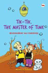 Tik Tik The Master Of Time By Musharraf Ali Farooqi