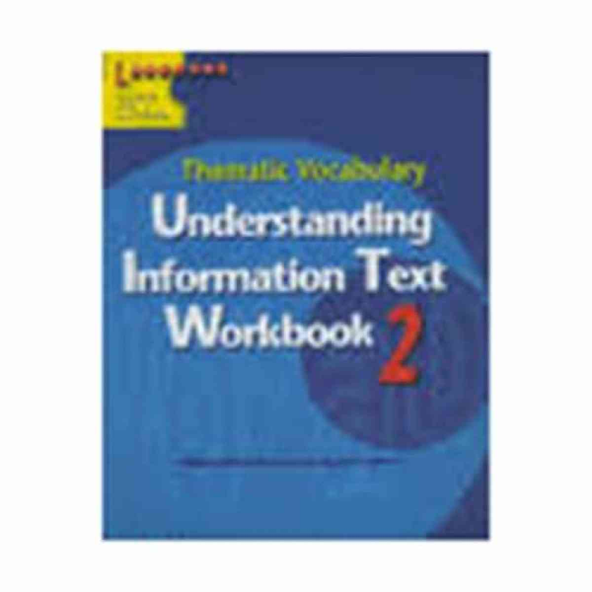 Understanding Information Text Workbook 2