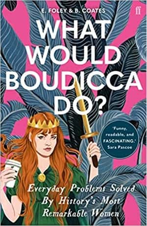What Would Boudicca