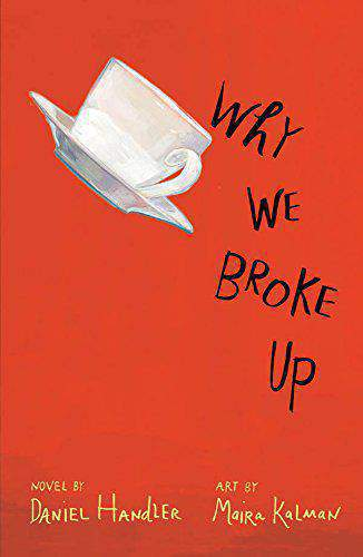 Why We Broke Up By D