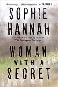 Woman With A Secret A Novel By Sophie Hannah