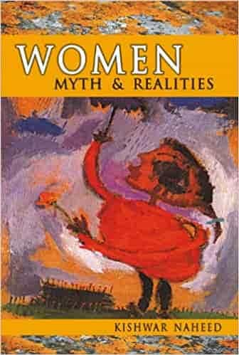 Women: Myth And Realities By Kishwar Naheed