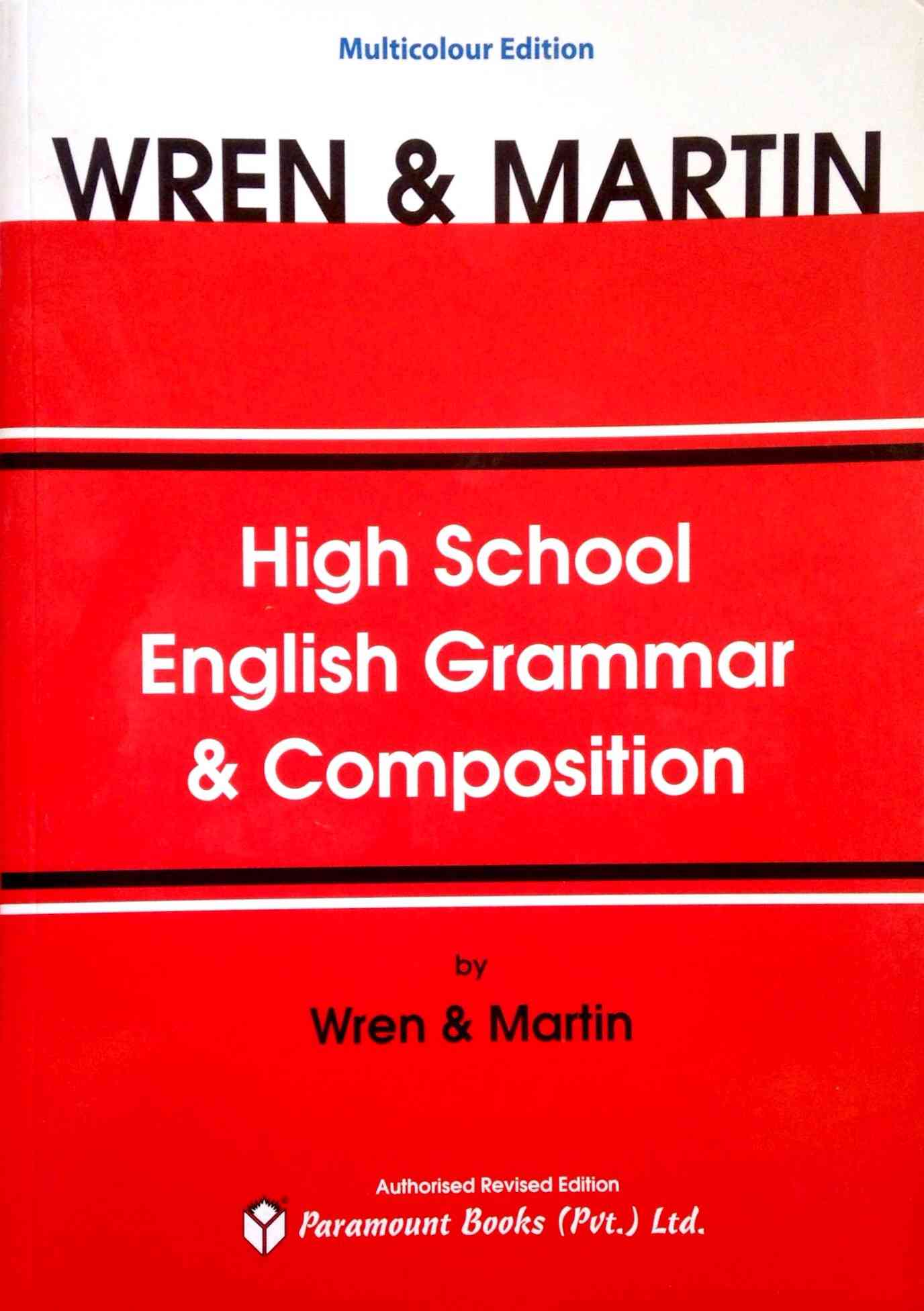 Wren and Martin High School English Grammar and Composition For Class 7