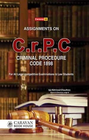 Assignments On CRCP Criminal Procedure Code 1898