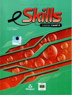 E Skills Learners Level 4