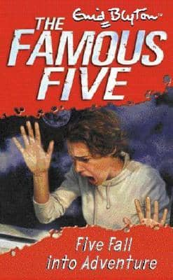 Five Fall Into Adventure The FAMOUS FIVE NO 9