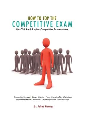 How To Top The Competitive Exam By Dr Fahad Mumtaz