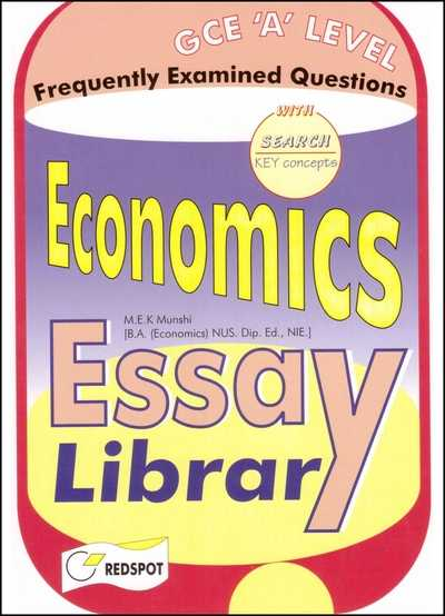 A Level Economics Essay Library Past Paper