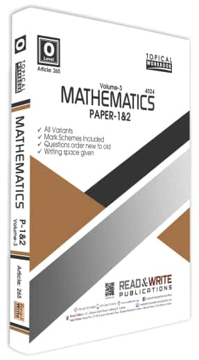 Mathematics O Level Volume 3 Paper 1 and 2 Topical Workbook