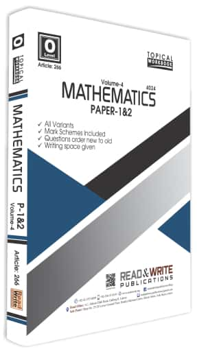 Mathematics O Level Volume 4 Paper 1 and 2 Topical Workbook