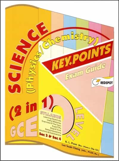O Level Science Physics and Chemistry KEY POINTS