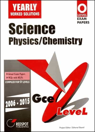 O Level Science Physics and Chemistry Yearly